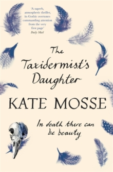 The Taxidermist's Daughter, Paperback