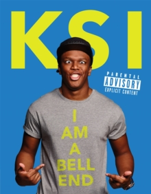 KSI: I Am a Bellend, Hardback Book