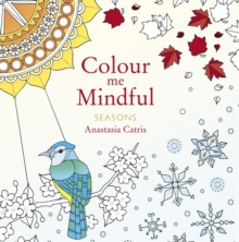 Colour Me Mindful: Seasons, Paperback