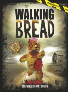 The Walking Bread, Hardback