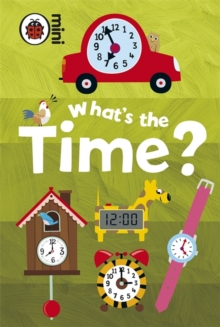 Early Learning What's the Time?, Hardback