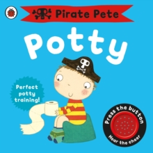 Pirate Pete's Potty: A Ladybird Potty Training Book, Board book