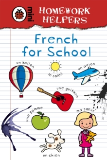 Homework Helpers: French for School, Hardback Book