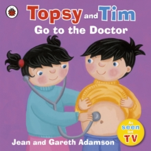 Topsy and Tim Go to the Doctor, Paperback Book