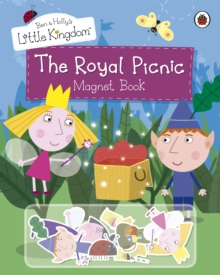 Ben And Holly's Little Kingdom: The Royal Picnic Magnet Book, Hardback Book