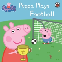 Peppa Plays Football, Paperback
