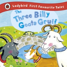 The Three Billy Goats Gruff : Ladybird First Favourite Tales, Hardback