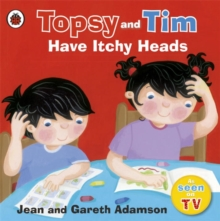 Topsy and Tim Have Itchy Heads, Paperback