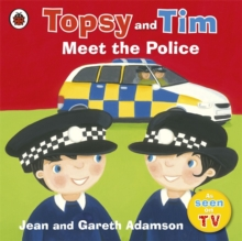 Topsy and Tim Meet the Police, Paperback Book