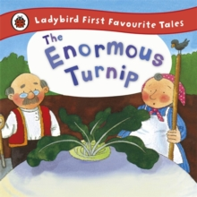 The Enormous Turnip: Ladybird First Favourite Tales, Hardback
