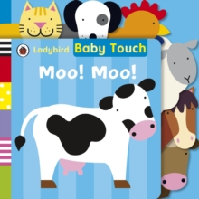 Ladybird Baby Touch: Moo! Moo!, Board book Book