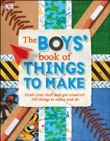 The Boys' Book of Things to Make, Hardback