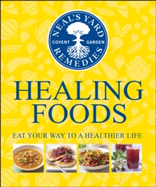 Neal's Yard Remedies Healing Foods, Hardback