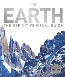 Earth : The Definitive Visual Guide, Hardback