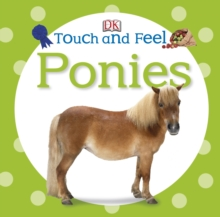 Touch and Feel Ponies, Board book Book