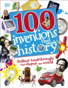 100 Inventions That Made History, Hardback