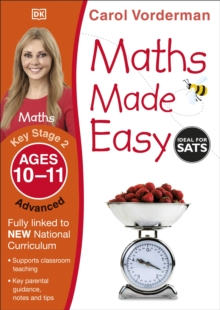 Maths Made Easy Ages 10-11 Key Stage 2 Advanced : Ages 10-11, Key Stage 2 advanced, Paperback