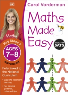 Maths Made Easy Ages 7-8 Key Stage 2 Advanced : Ages 7-8, Key Stage 2 advanced, Paperback