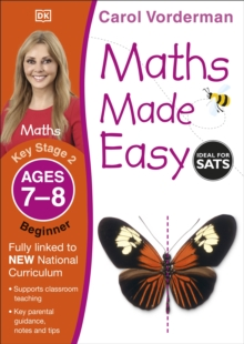 Maths Made Easy Ages 7-8 Key Stage 2 Beginner : Ages 7-8, Key Stage 2 beginner, Paperback