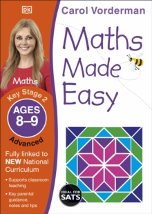 Maths Made Easy Ages 8-9 Key Stage 2 Advanced : Ages 8-9, Key Stage 2 advanced, Paperback