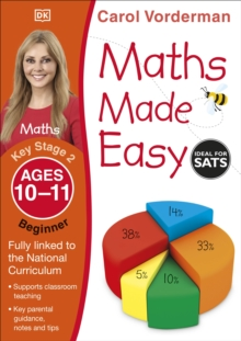 Maths Made Easy Ages 10-11 Key Stage 2 Beginner : Ages 10-11, Key Stage 2 beginner, Paperback