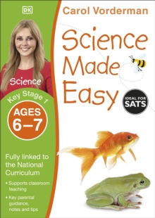 Science Made Easy Ages 6-7 Key Stage 1 : Key Stage 1, ages 6-7, Paperback