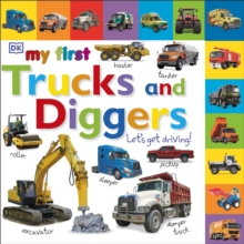 My First Trucks and Diggers Let's Get Driving, Board book