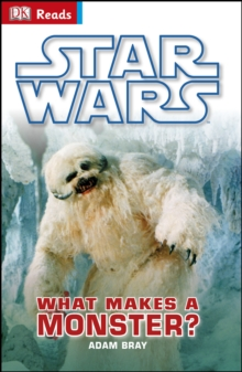 Star Wars What Makes a Monster?, Hardback