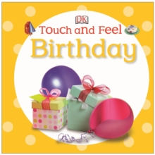 Touch and Feel Birthday, Board book