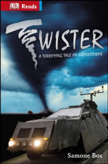 Twister! Terrifying Tales of Superstorms, Hardback