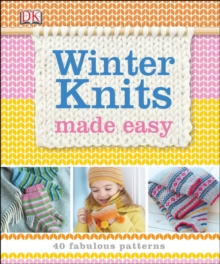 Winter Knits Made Easy, Hardback