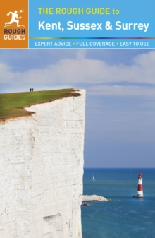 The Rough Guide to Kent, Sussex and Surrey, Paperback