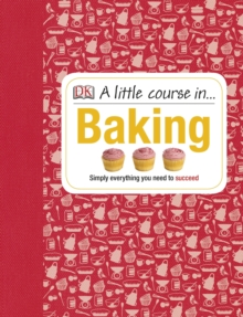 A Little Course in Baking, Hardback