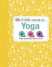 A Little Course in Yoga, Hardback