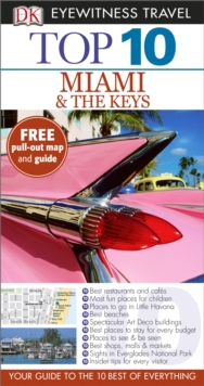 DK Eyewitness Top 10 Travel Guide: Miami & The Keys, Paperback