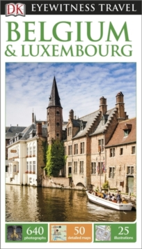DK Eyewitness Travel Guide: Belgium & Luxembourg, Paperback