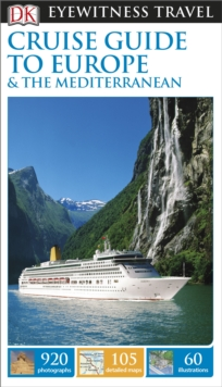 DK Eyewitness Travel Guide: Cruise Guide to Europe and the Mediterranean, Paperback
