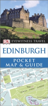 DK Eyewitness Pocket Map and Guide: Edinburgh, Paperback