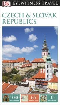 DK Eyewitness Travel Guide: Czech and Slovak Republics, Paperback