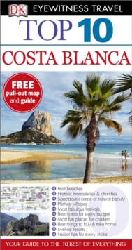 DK Eyewitness Top 10 Travel Guide: Costa Blanca, Paperback