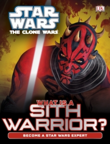 Star Wars Clone Wars What is a Sith Warrior?, Hardback