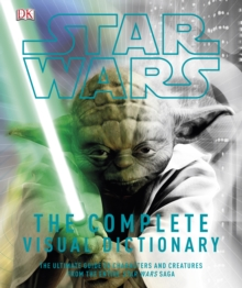 Star Wars Complete Visual Dictionary, Hardback