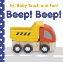 Baby Touch and Feel Beep! Beep!, Board book