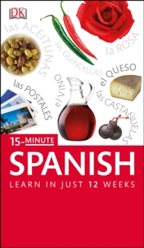 15-minute Spanish : Speak Spanish in Just 15 Minutes a Day, Paperback
