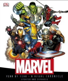 Marvel Year by Year a Visual Chronicle, Hardback