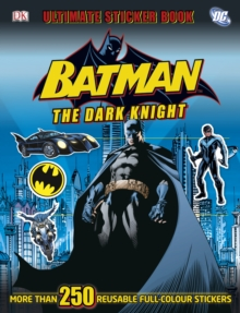 Batman the Dark Knight Ultimate Sticker Book, Paperback