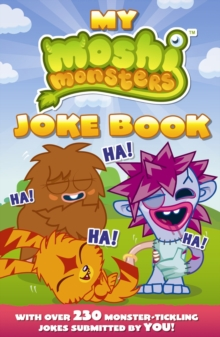 Moshi Monsters: My Moshi Monsters Joke Book : with Over 230 Monster-tickling Jokes Submitted by You!, Paperback