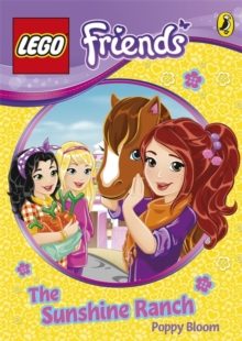 LEGO Friends: The Sunshine Ranch, Paperback
