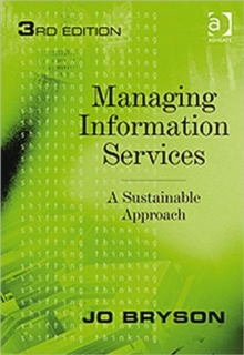 Managing Information Services : A Sustainable Approach, Paperback