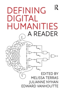 Defining Digital Humanities : A Reader, Paperback Book